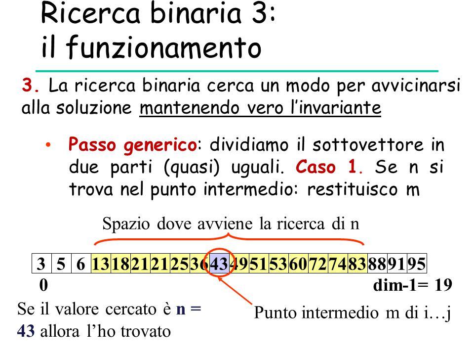 Ricerca binaria 3: il funzionamento