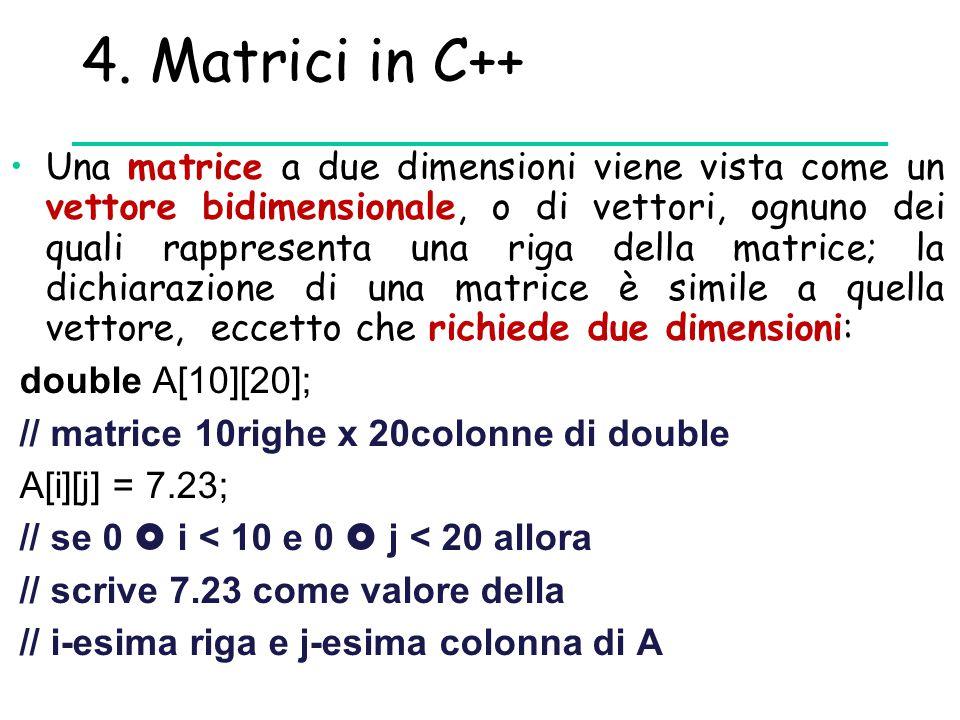 4. Matrici in C++