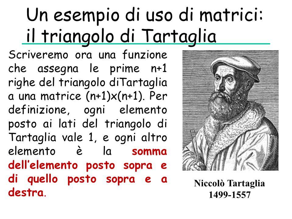 Un esempio di uso di matrici: il triangolo di Tartaglia