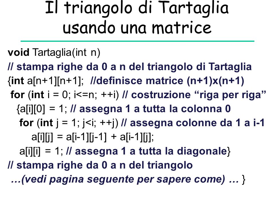 Il triangolo di Tartaglia usando una matrice