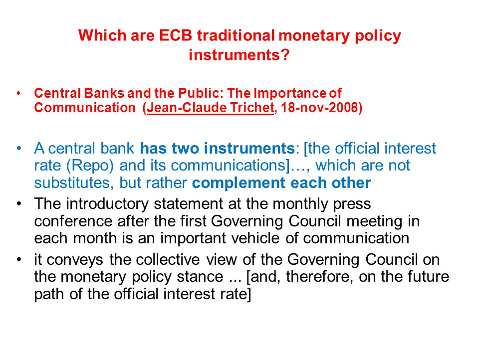 Which are ECB traditional monetary policy instruments