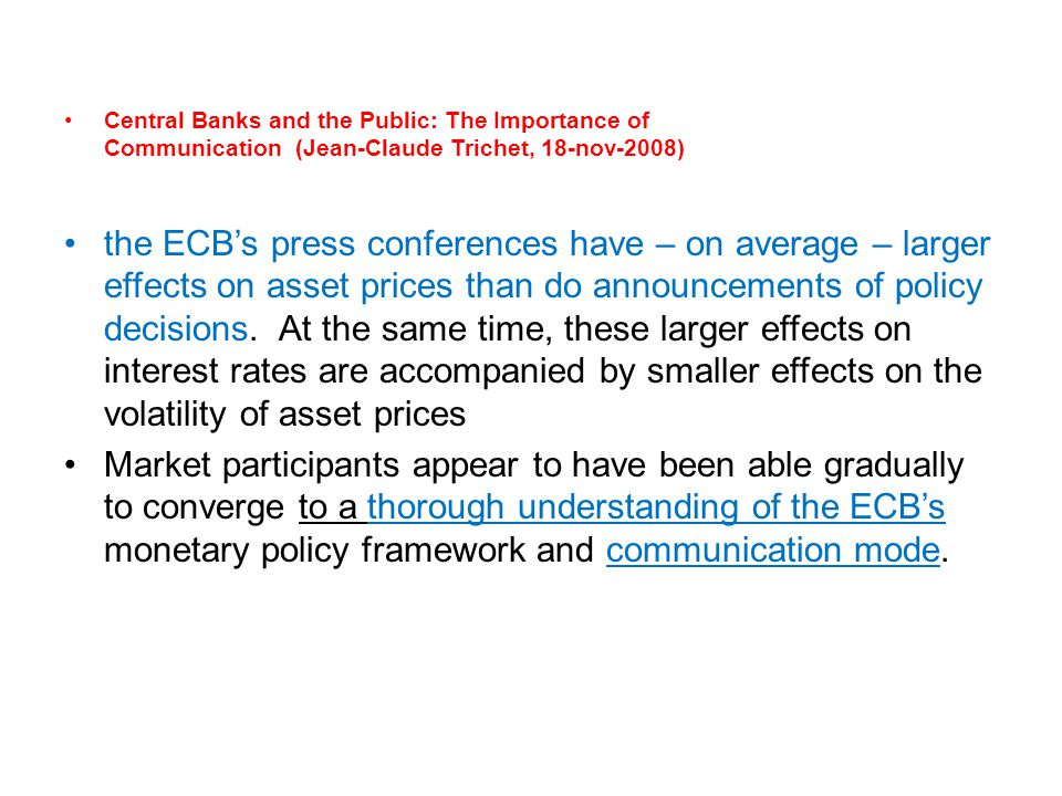 Central Banks and the Public: The Importance of Communication (Jean-Claude Trichet, 18-nov-2008)