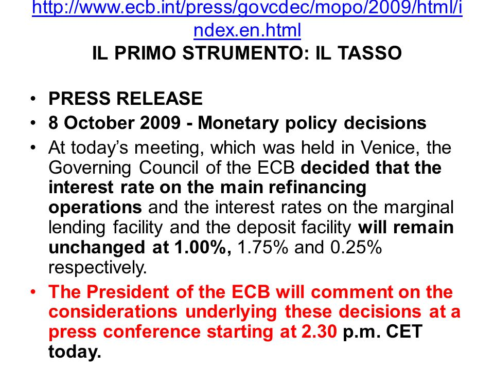 http://www. ecb. int/press/govcdec/mopo/2009/html/index. en