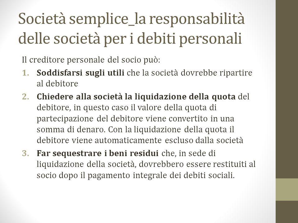 Società semplice_la responsabilità delle società per i debiti personali
