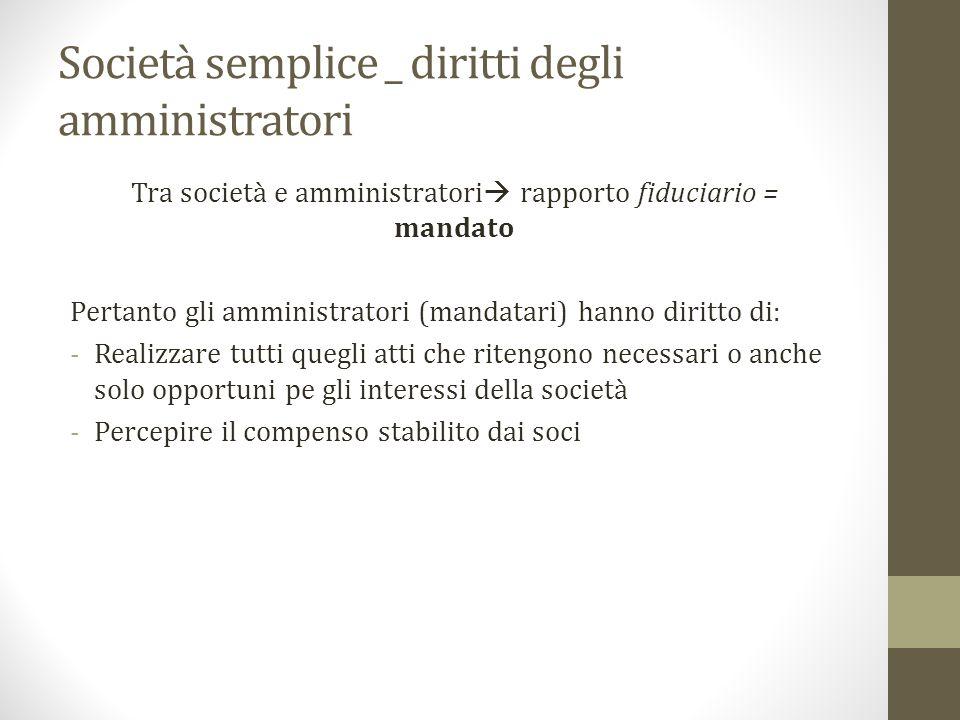 Società semplice _ diritti degli amministratori