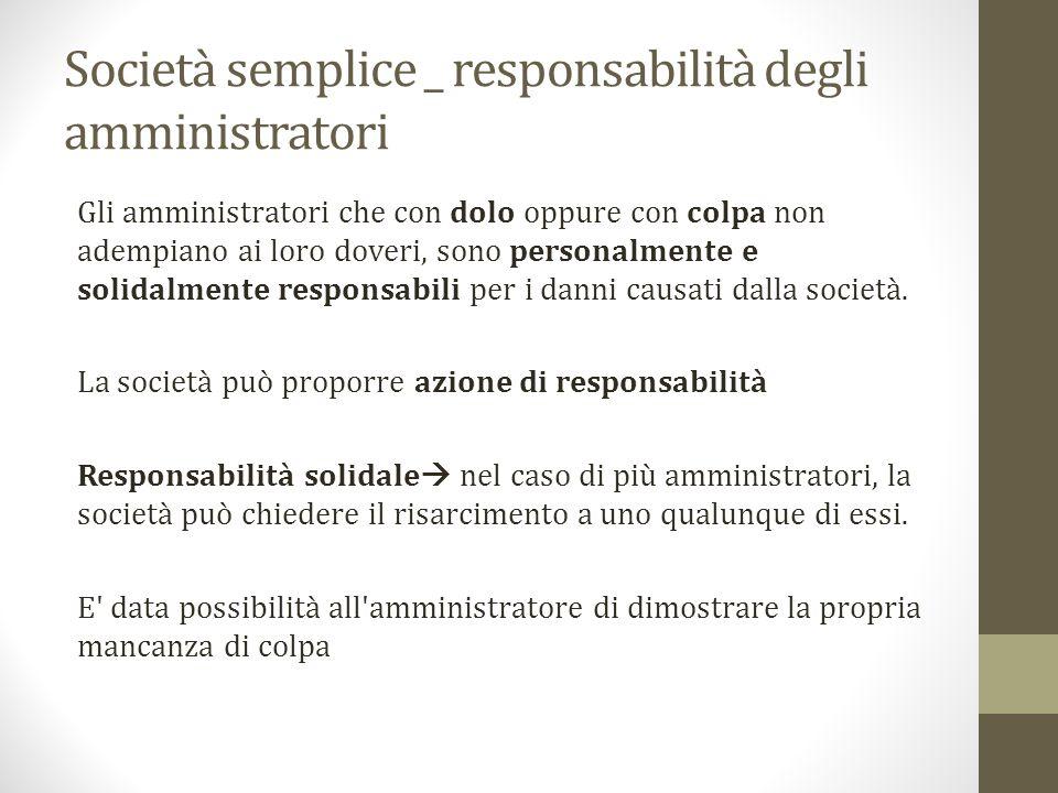 Società semplice _ responsabilità degli amministratori