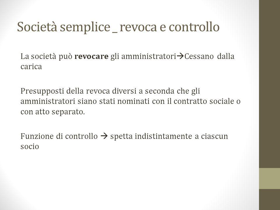 Società semplice _ revoca e controllo