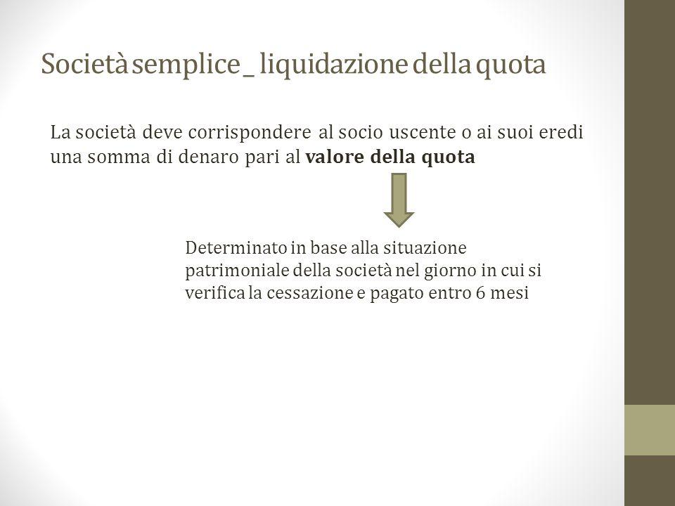 Società semplice _ liquidazione della quota