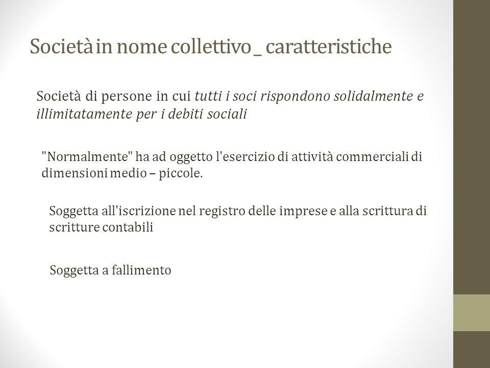 Società in nome collettivo _ caratteristiche