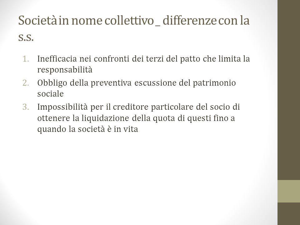 Società in nome collettivo _ differenze con la s.s.