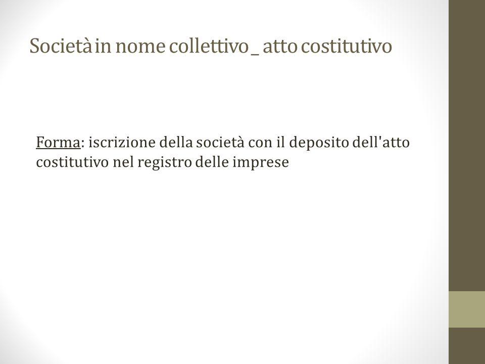 Società in nome collettivo _ atto costitutivo
