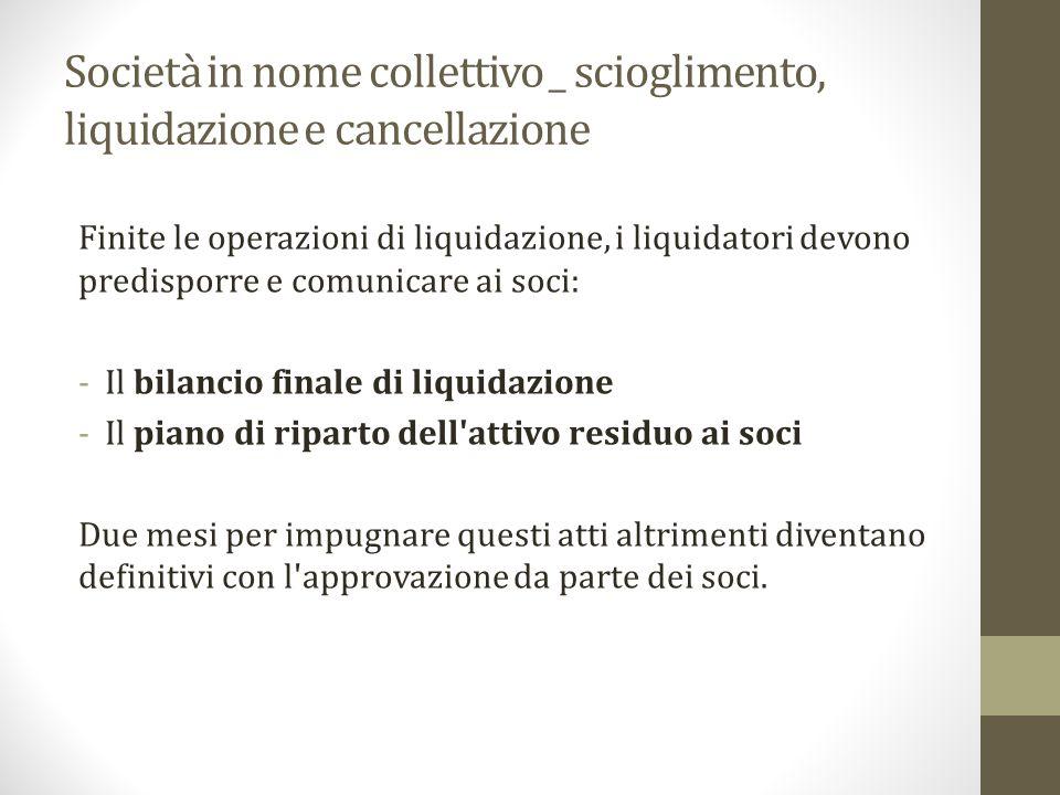 Società in nome collettivo _ scioglimento, liquidazione e cancellazione