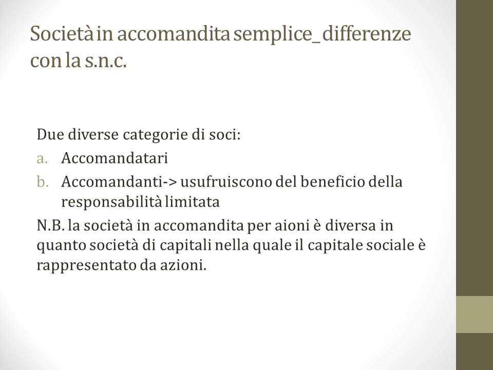 Società in accomandita semplice_ differenze con la s.n.c.