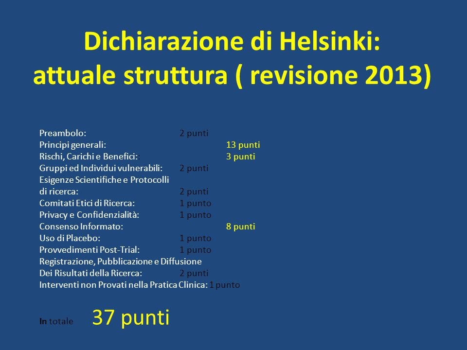 Dichiarazione di Helsinki: attuale struttura ( revisione 2013)