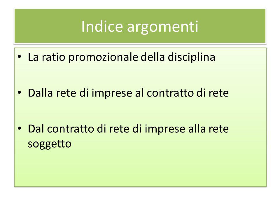 Indice argomenti La ratio promozionale della disciplina