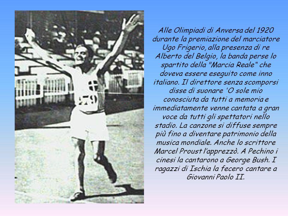 Alle Olimpiadi di Anversa del 1920 durante la premiazione del marciatore Ugo Frigerio, alla presenza di re Alberto del Belgio, la banda perse lo spartito della Marcia Reale che doveva essere eseguito come inno italiano.