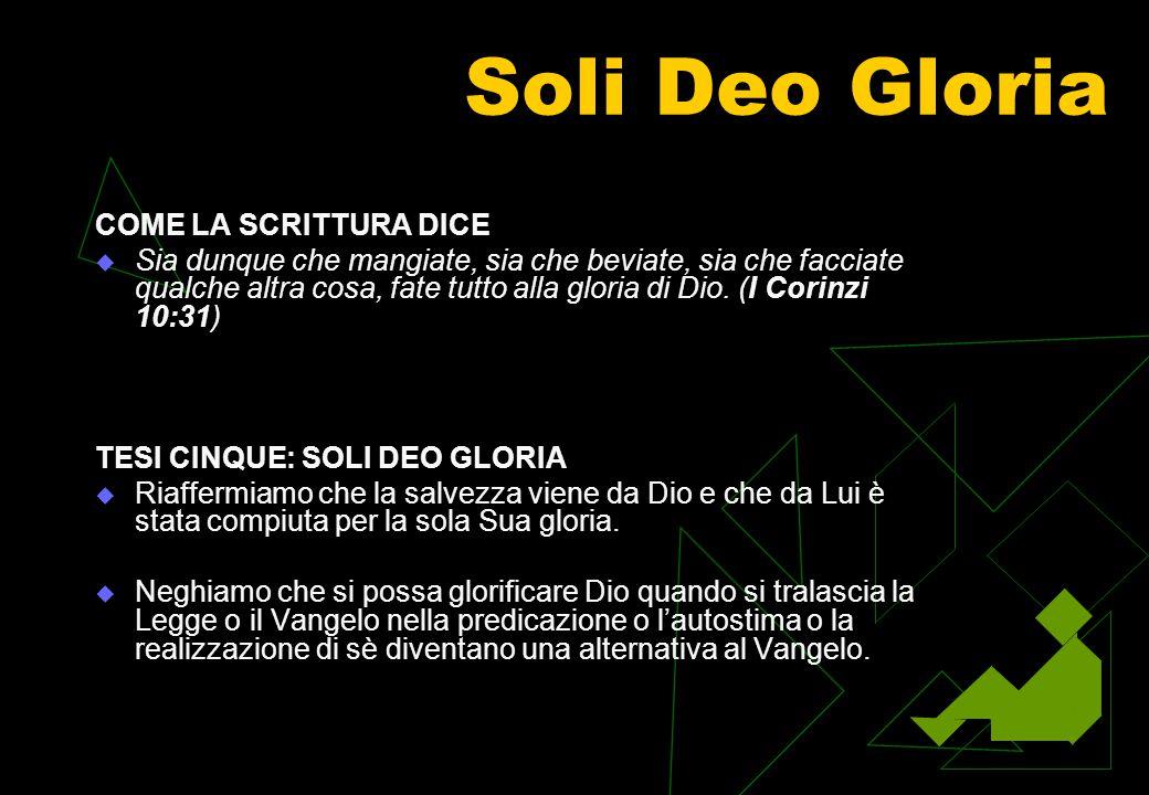 Solo Christo COME LA SCRITTURA DICE