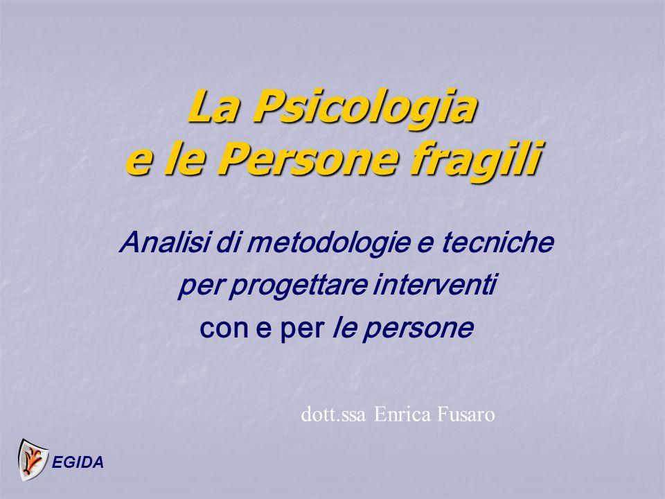 La Psicologia e le Persone fragili