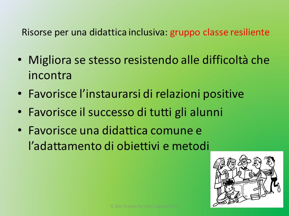 Risorse per una didattica inclusiva: gruppo classe resiliente