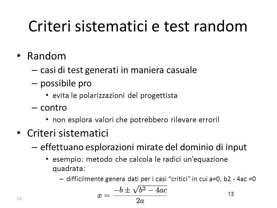 Criteri sistematici e test random