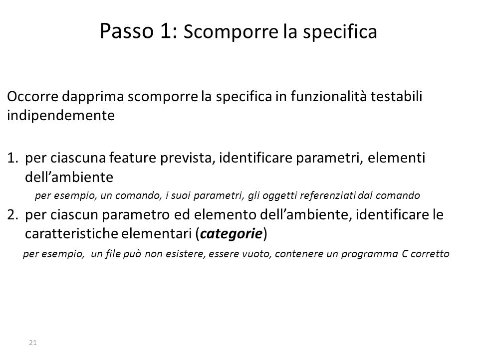 Passo 1: Scomporre la specifica