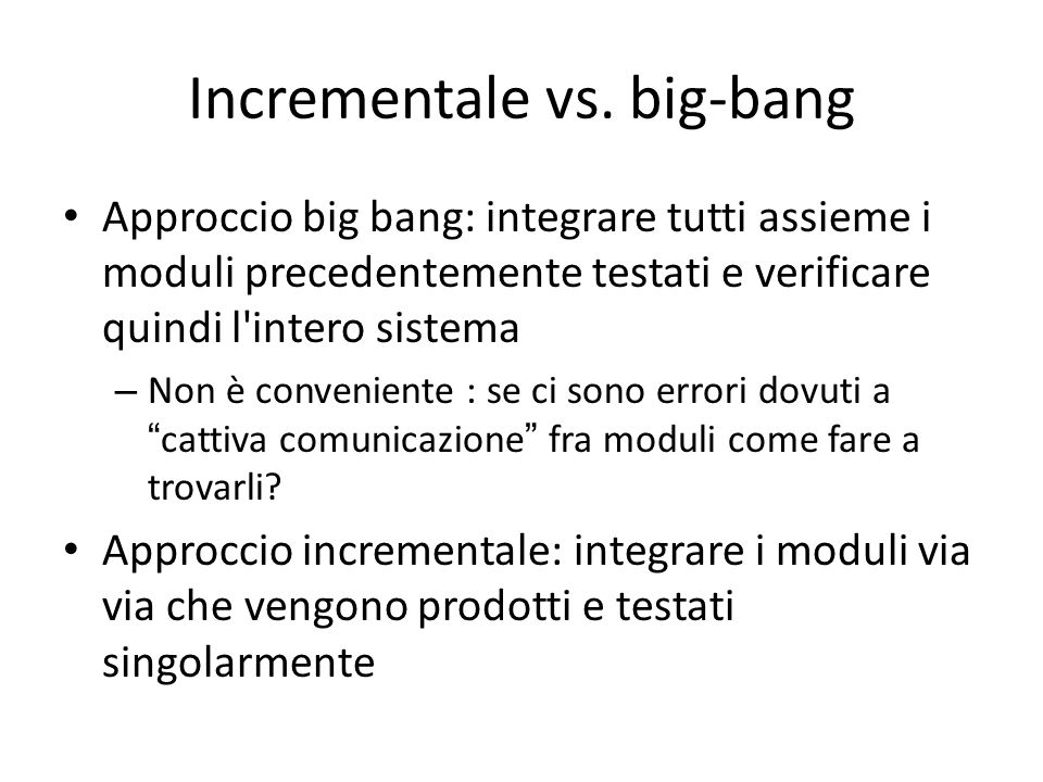 Incrementale vs. big-bang