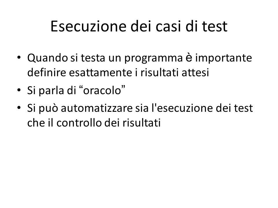 Esecuzione dei casi di test