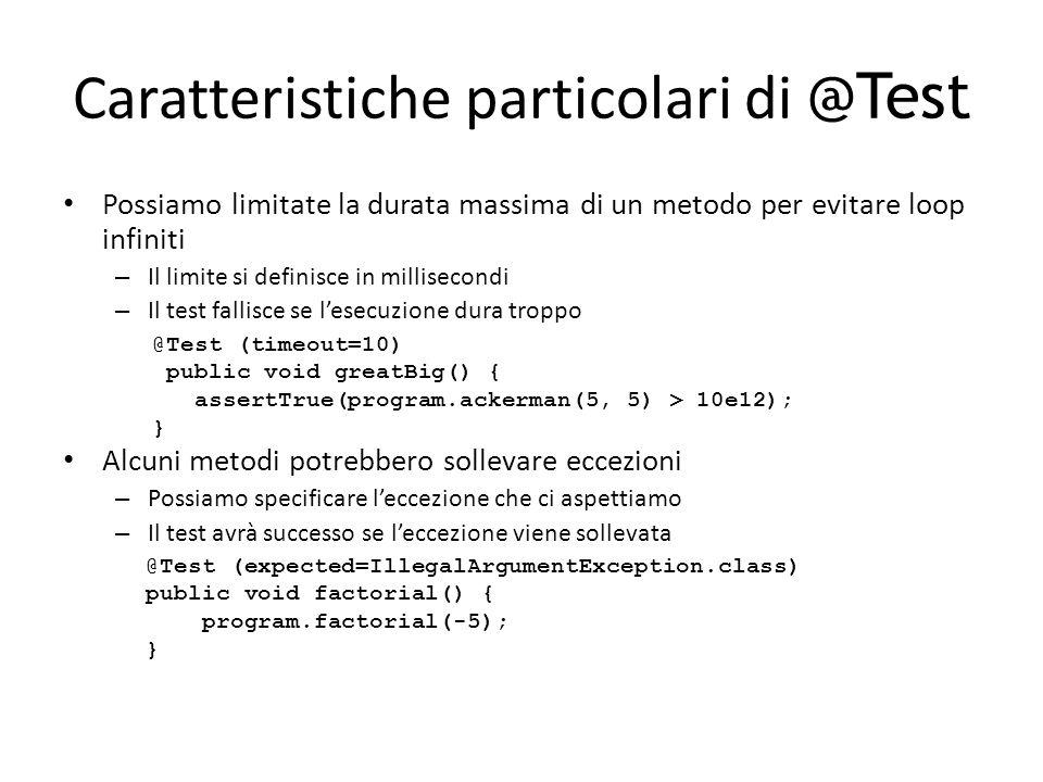 Caratteristiche particolari di @Test
