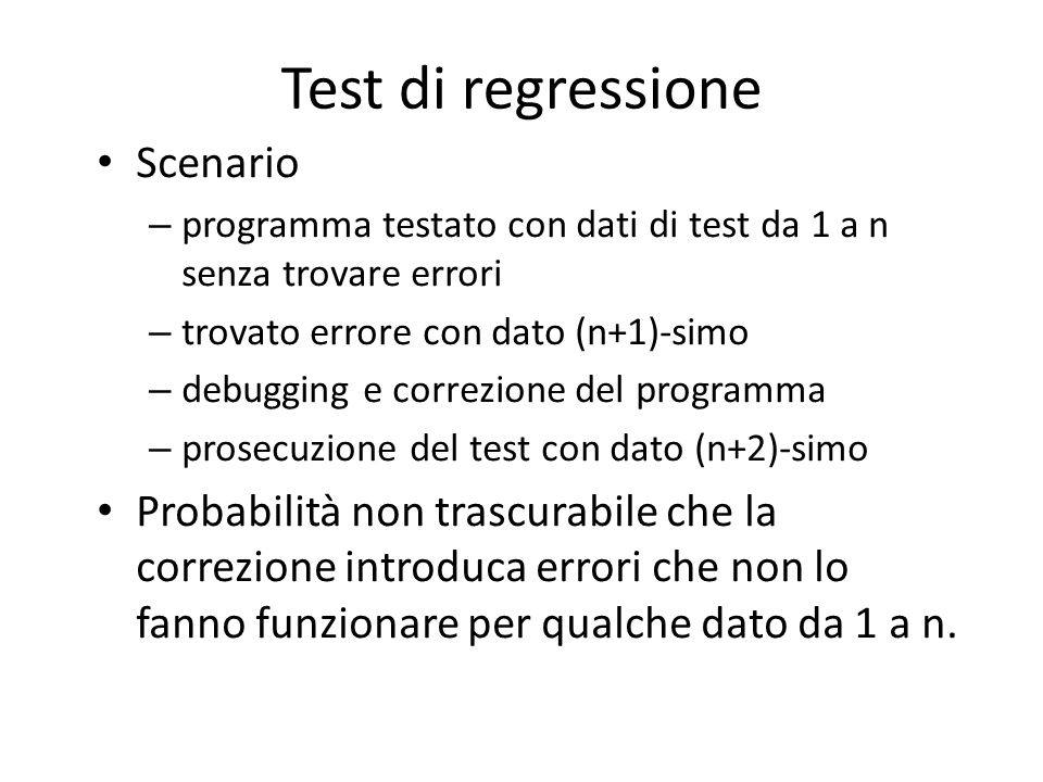 Test di regressione Scenario