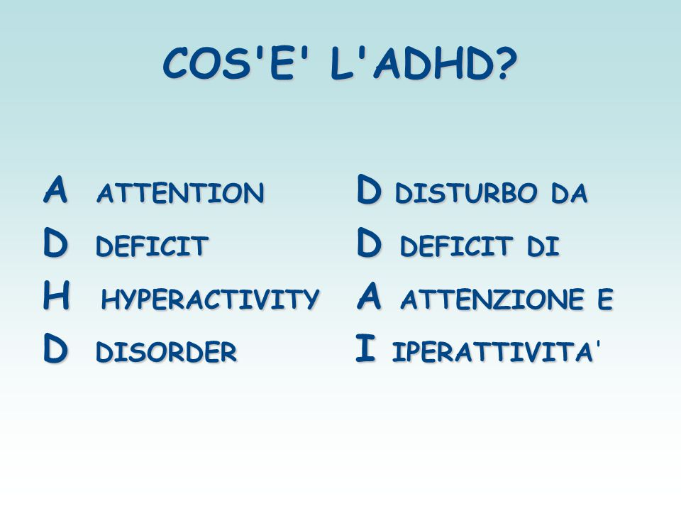 COS E L ADHD A ATTENTION D DEFICIT H HYPERACTIVITY D DISORDER