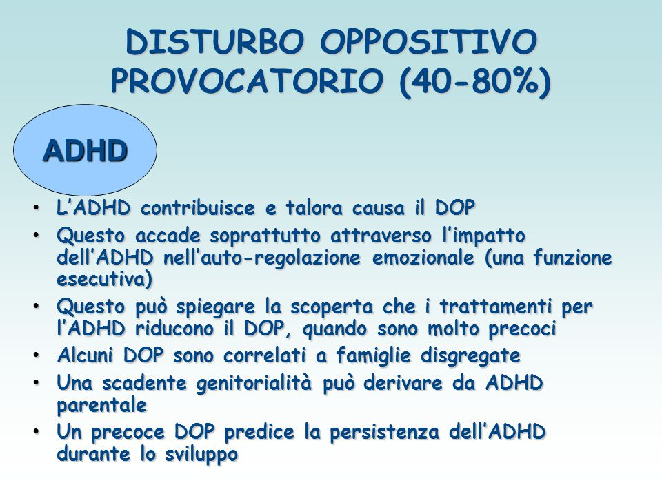 DISTURBO OPPOSITIVO PROVOCATORIO (40-80%)