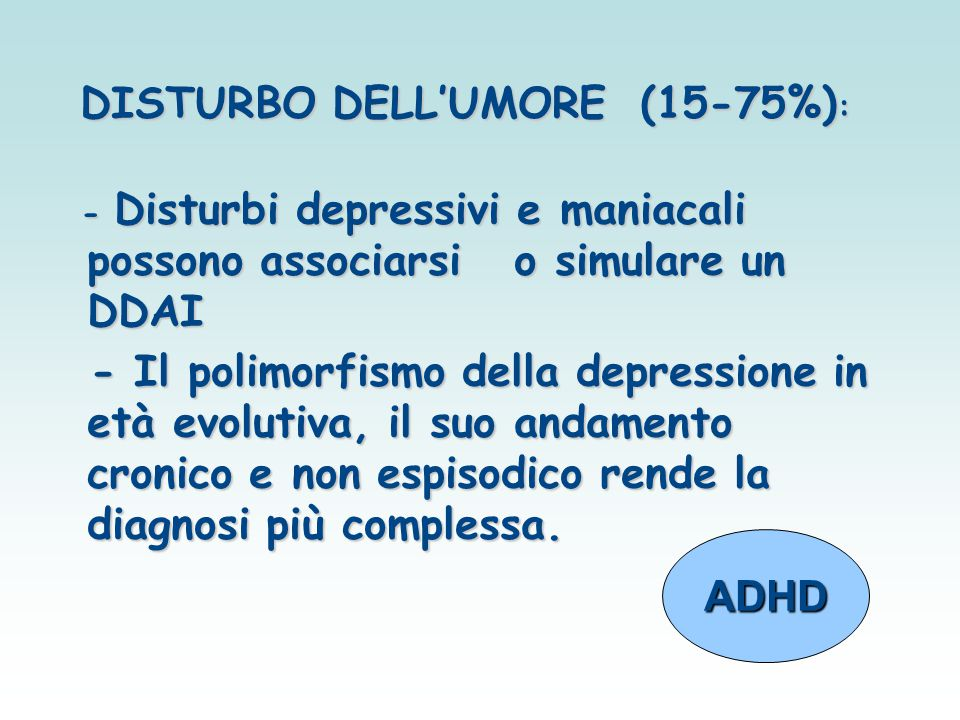 DISTURBO DELL'UMORE (15-75%):
