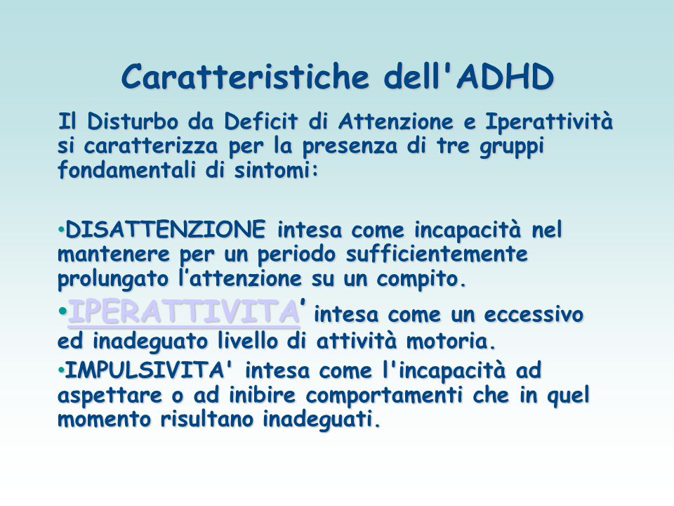 Caratteristiche dell ADHD