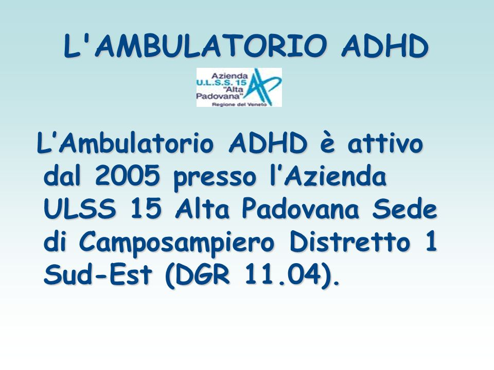 L AMBULATORIO ADHD