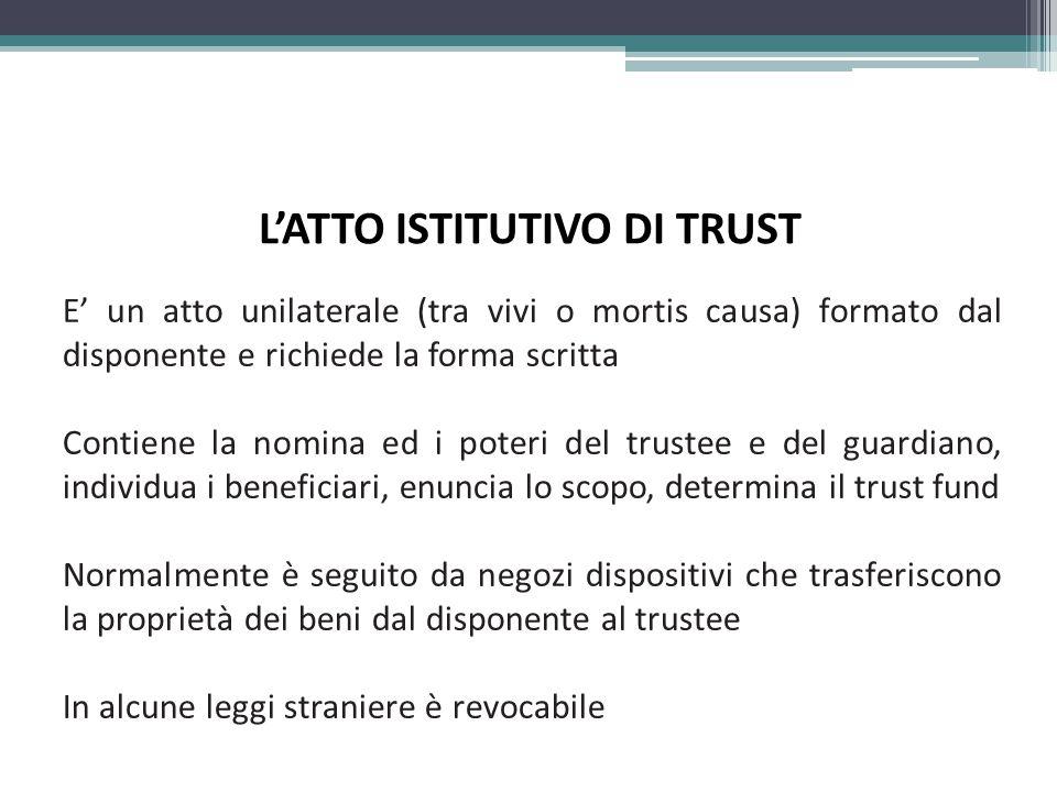 L'ATTO ISTITUTIVO DI TRUST