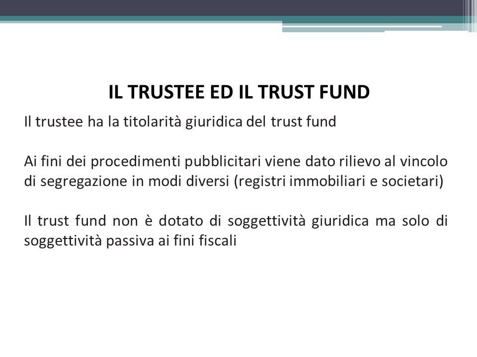 IL TRUSTEE ED IL TRUST FUND