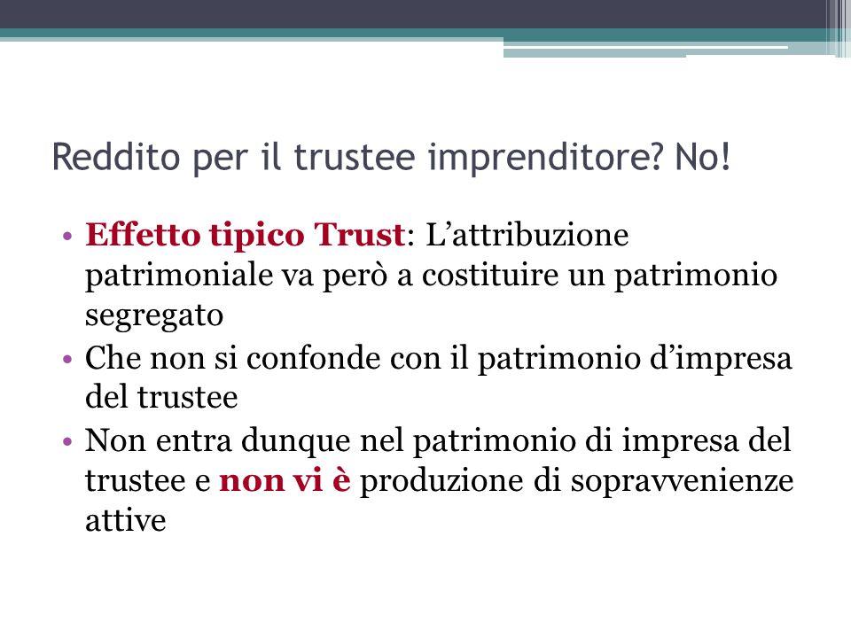 Reddito per il trustee imprenditore No!
