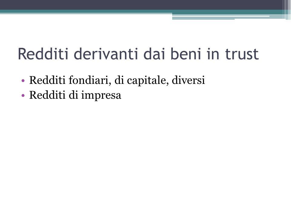 Redditi derivanti dai beni in trust