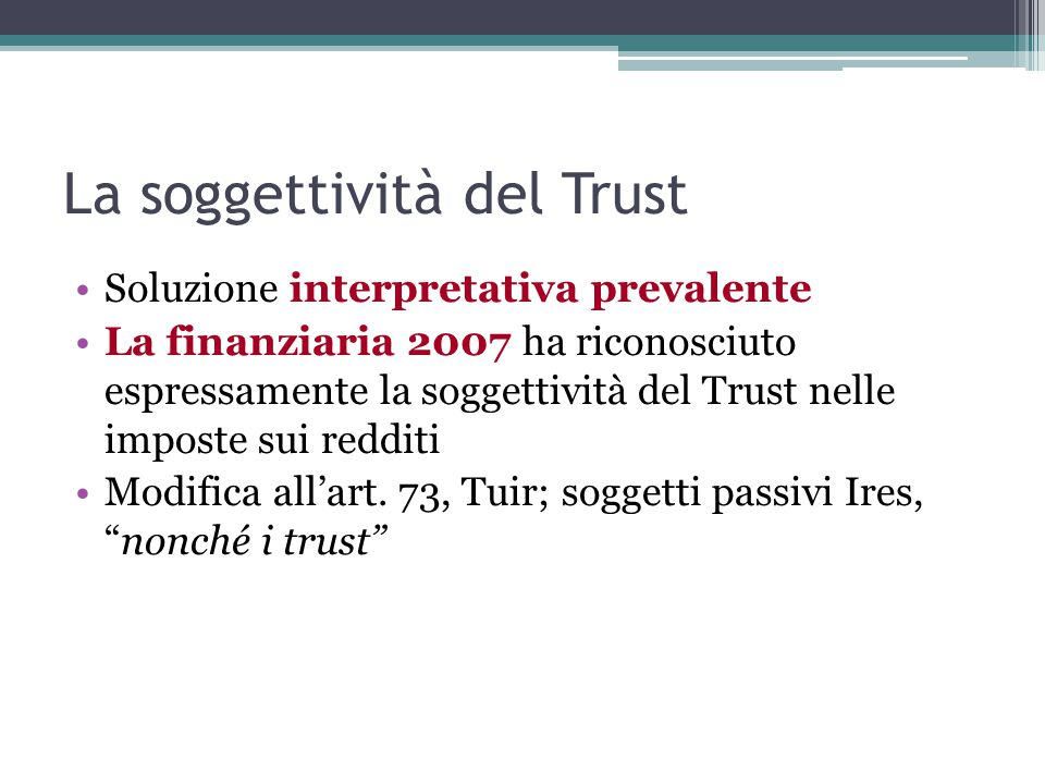 La soggettività del Trust