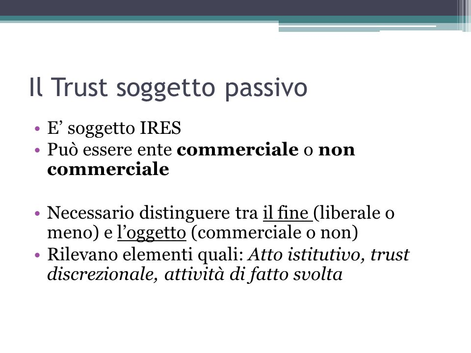 Il Trust soggetto passivo