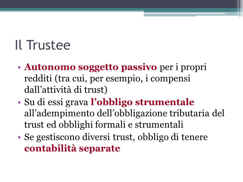 Il Trustee Autonomo soggetto passivo per i propri redditi (tra cui, per esempio, i compensi dall'attività di trust)