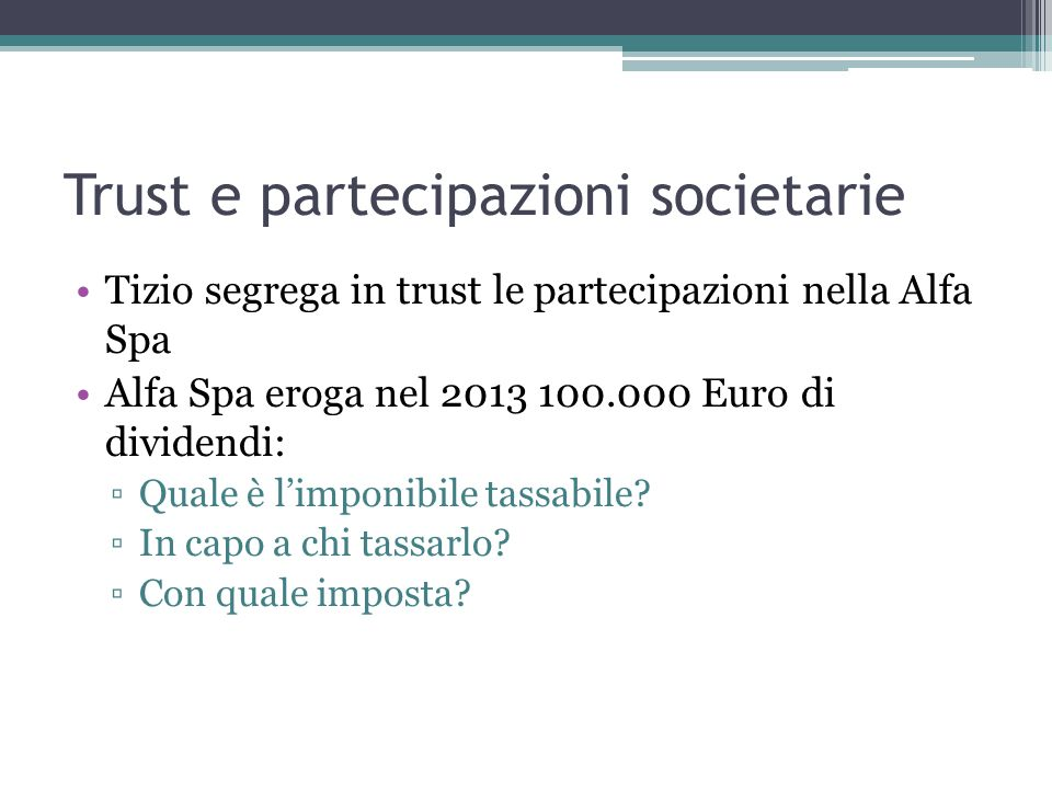 Trust e partecipazioni societarie