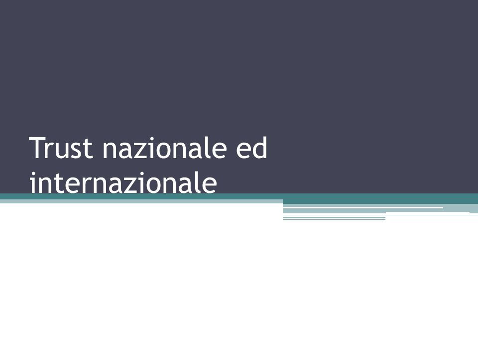 Trust nazionale ed internazionale