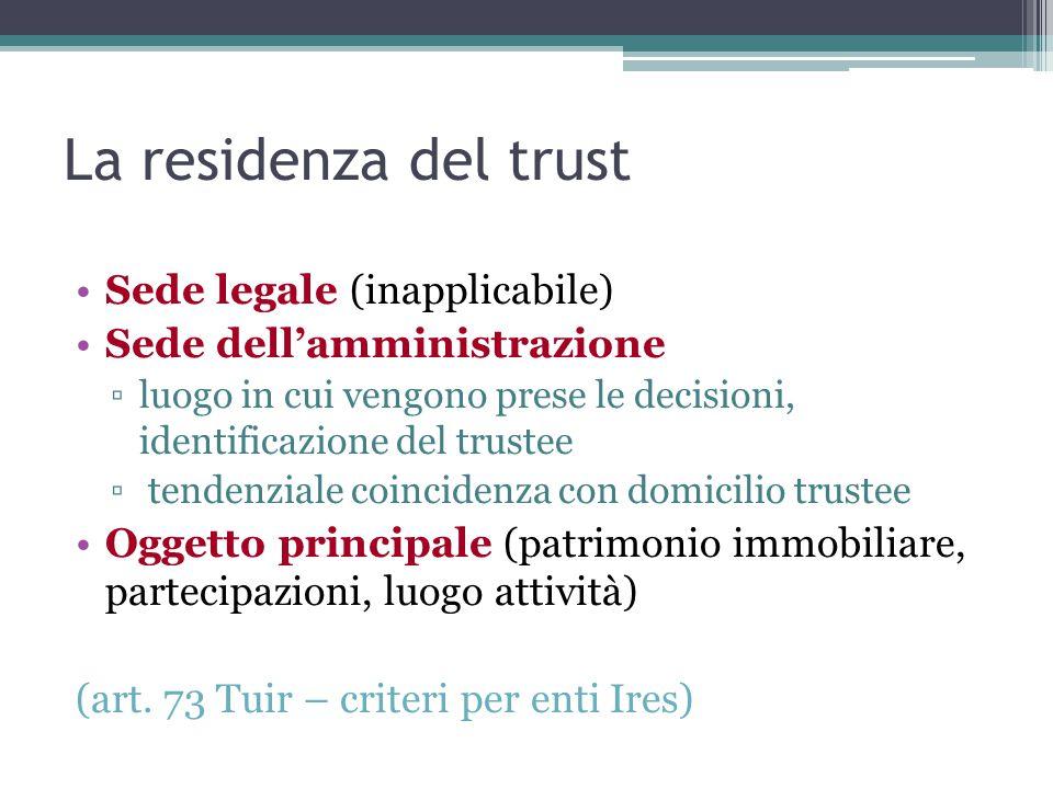 La residenza del trust Sede legale (inapplicabile)
