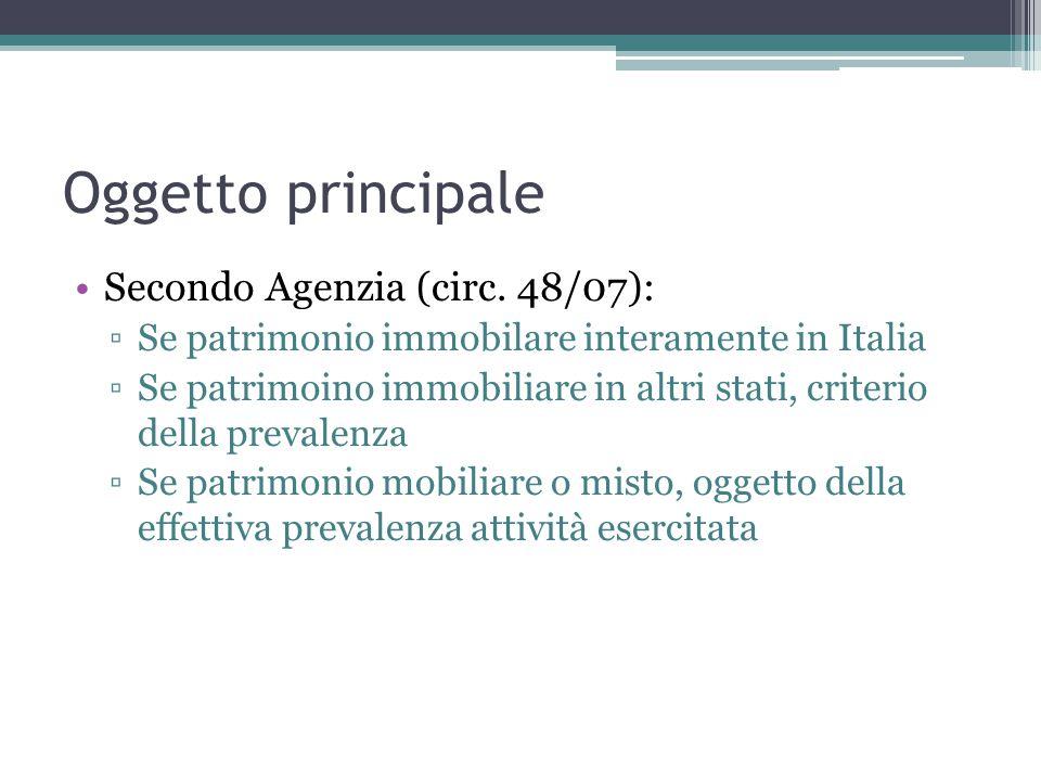 Oggetto principale Secondo Agenzia (circ. 48/07):