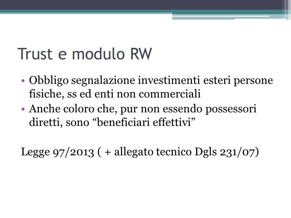 Trust e modulo RW Obbligo segnalazione investimenti esteri persone fisiche, ss ed enti non commerciali.