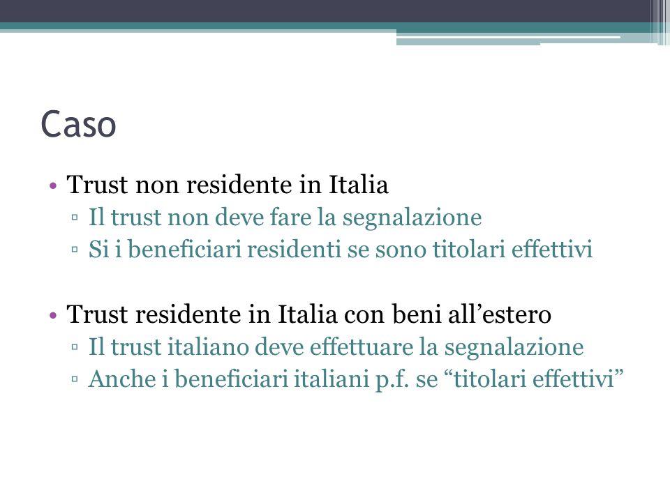 Caso Trust non residente in Italia