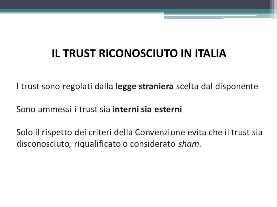 IL TRUST RICONOSCIUTO IN ITALIA