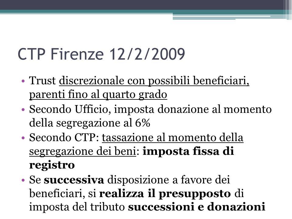 CTP Firenze 12/2/2009 Trust discrezionale con possibili beneficiari, parenti fino al quarto grado.
