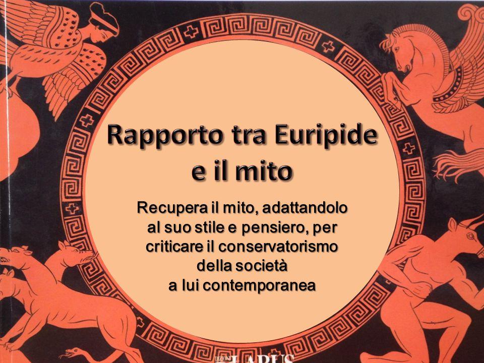 Rapporto tra Euripide e il mito